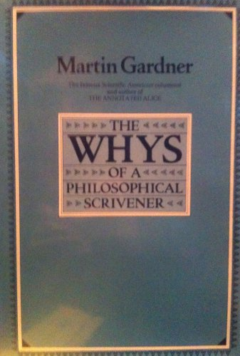 9780710806765: Whys of a Philosophical Scrivener
