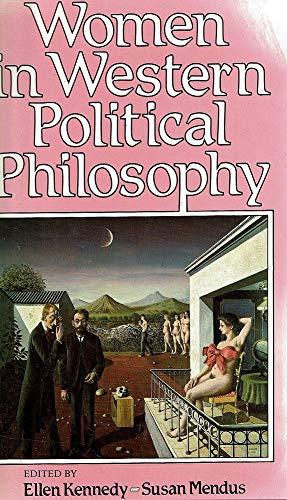 Women in Western Political Philosophy : Kant to Nietzsche: KENNEDY, MENDUS'