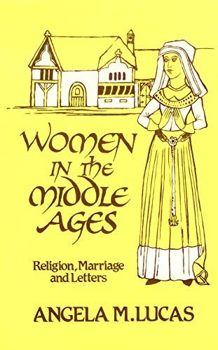 9780710809322: Women in the Middle Ages: Religion, Marriage and Letters