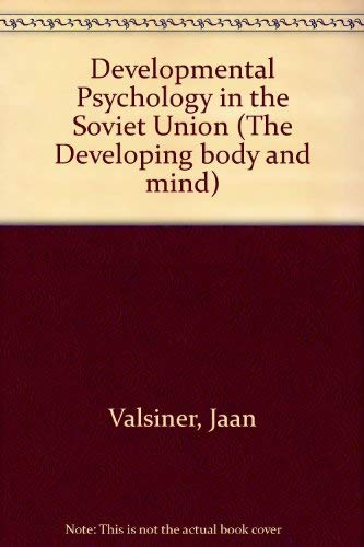 9780710810441: Developmental Psychology in the Soviet Union (The Developing body and mind)
