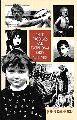 9780710811400: Child Prodigies and Exceptional Early Achievers (The Developing body and mind)