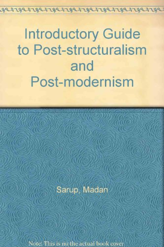 9780710813398: Introductory Guide to Post-structuralism and Post-modernism