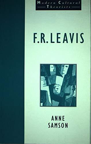 9780710813442: F.R.Leavis (Modern Cultural Theorists)
