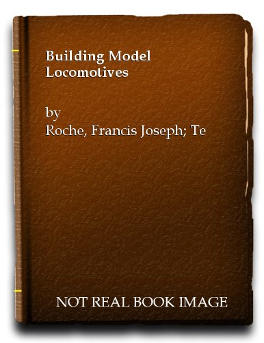 9780711000490: Building Model Locomotives