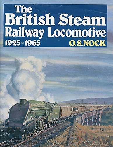 9780711001251: 'THE BRITISH STEAM RAILWAY LOCOMOTIVE, 1925-65'