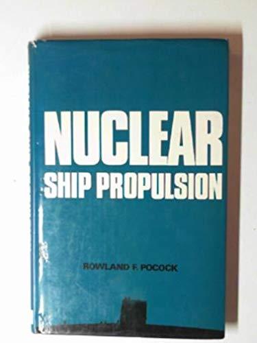 9780711001398: Nuclear Ship Propulsion