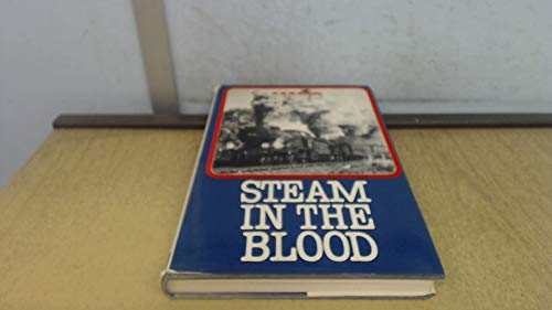 9780711002111: Steam in the Blood