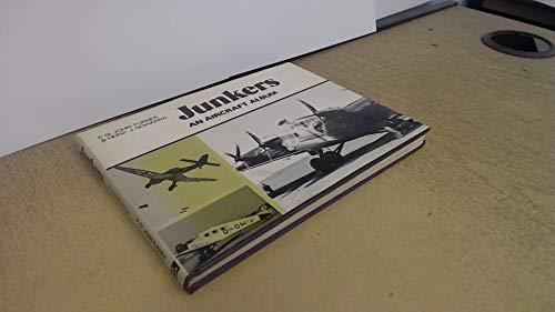 Junkers: An Aircraft Album: Heinz J. Nowarra