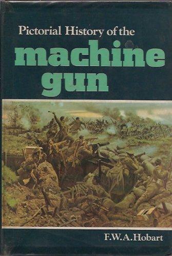 9780711002234: Pictorial History of the Machine Gun