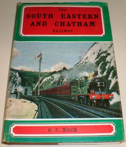 9780711002685: South Eastern and Chatham Railway