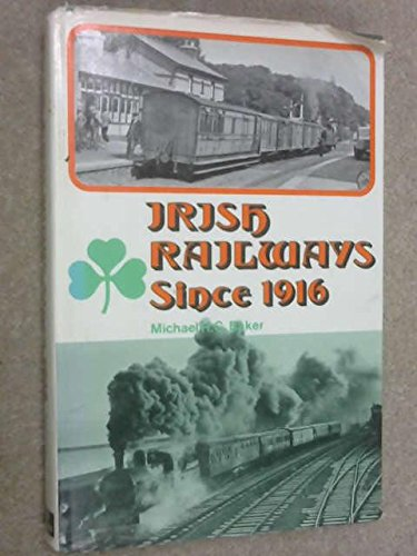 Irish Railways Since 1916