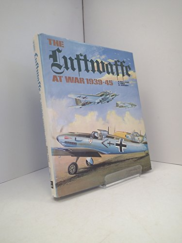 The Luftwaffe at war, 1939-1945 (9780711002951) by Galland, Adolf