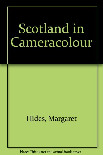 Scotland in Camera Colour