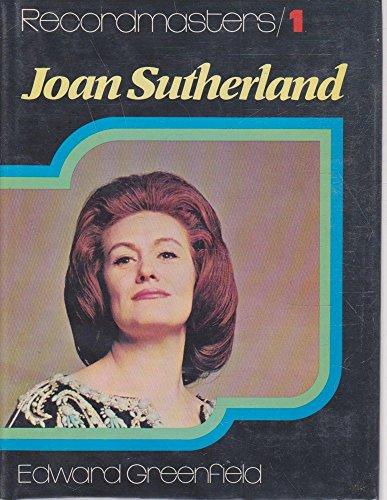 9780711003187: Joan Sutherland (Recordmasters)