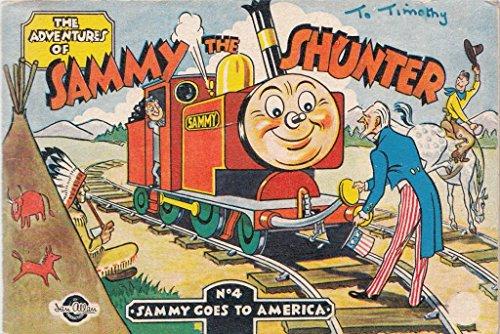 Adventures of Sammy the Shunter: Sammy Goes: Gibb, Eileen