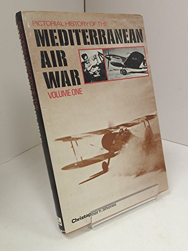 9780711003828: Pictorial History of the Mediterranean Air War: v. 1