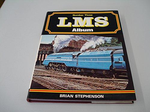 LMS Album Number Three: Stephenson Brian