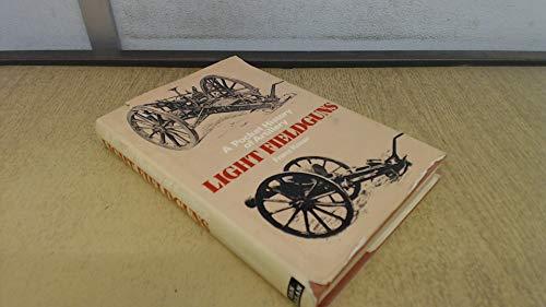 Pocket History of Artillery: Light Field Guns: Kosar, Franz