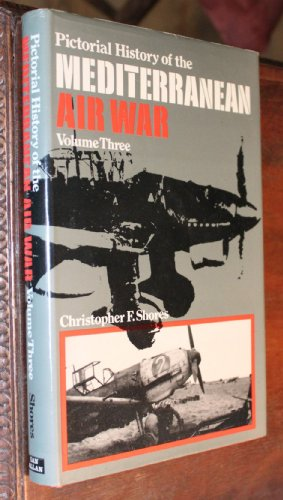 9780711004887: Pictorial History of the Mediterranean Air War