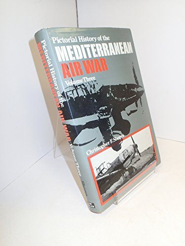 9780711004887: Pictorial History of the Mediterranean Air War, Vol. 3: Axis Air Forces 1940-45