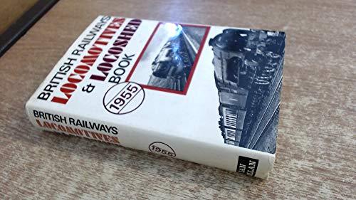 9780711005068: British Railways Locomotives and Locoshed Book 1955: Part 1