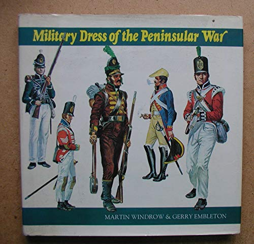 9780711005099: Military Dress of the Peninsular War, 1808-14