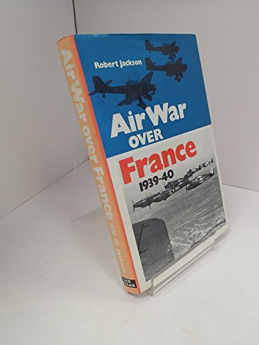 9780711005105: Air War Over France, 1939-40
