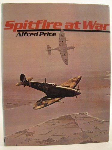 9780711005600: The Spitfire at War: v. 1