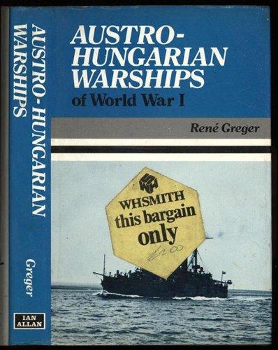 9780711006232: Austro-Hungarian Warships of World War I