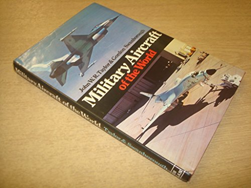 Military Aircraft of the World: John W.R. Taylor,