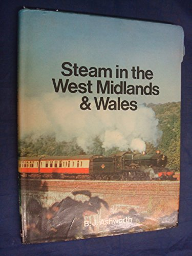 Steam in the West Midlands and Wales