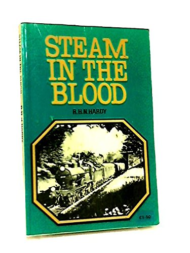 9780711006546: Steam in the Blood