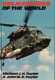 Helicopters of The World: Taylor M J