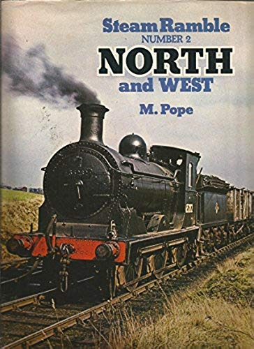 9780711007307: Steam Ramble Number 2: North and West