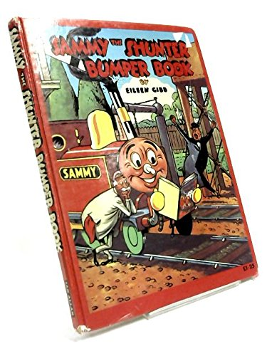 Sammy the Shunter Bumper Book: Gibb, Eileen