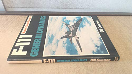9780711008465: F-111 General Dynamics (Modern Combat Aircraft 2)