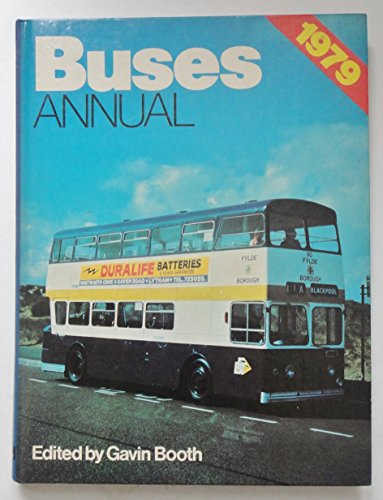 Buses Annual 1979: Gavin (ed) Booth