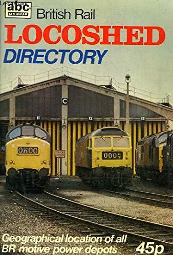 A. B. C. British Rail Locoshed Directory