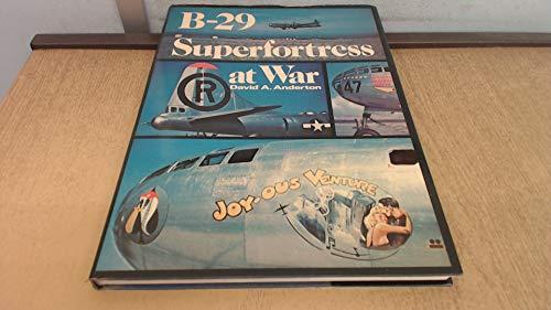 9780711008816: B-29 Superfortress at War
