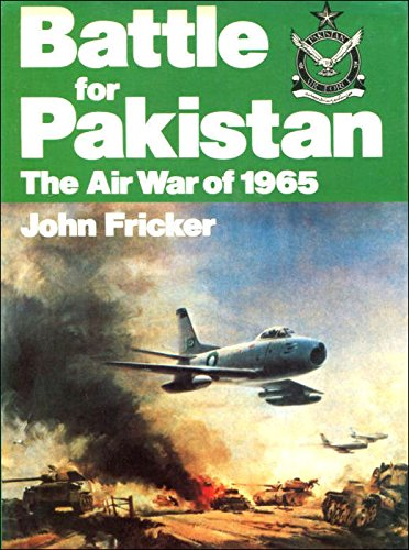 9780711009295: Battle for Pakistan: The Air War of 1965