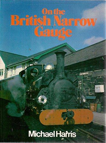 On the British Narrow Gauge: Harris, Michael