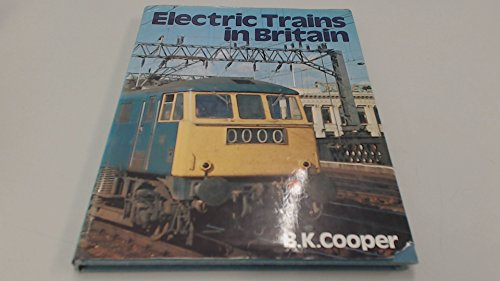 9780711009721: Electric trains in Britain