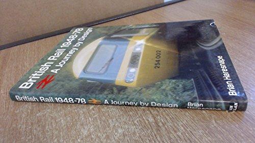 9780711009820: British Rail, 1948-78: A Journey by Design
