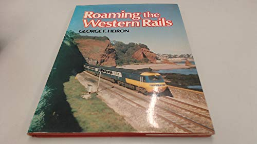 Roaming the Western Rails