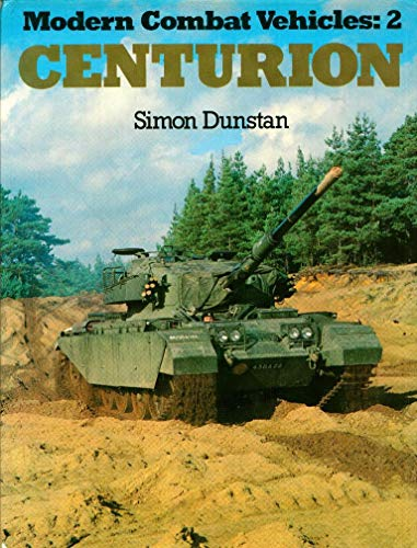 9780711010635: Modern Combat Vehicles: The Centurion Bk. 2