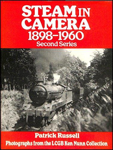 Steam in Camera 1898-1960: Russell, Patrick (Editor)