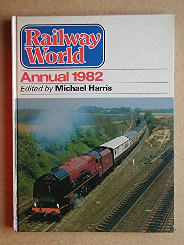 Railway World Annual 1982: Harris, Michael