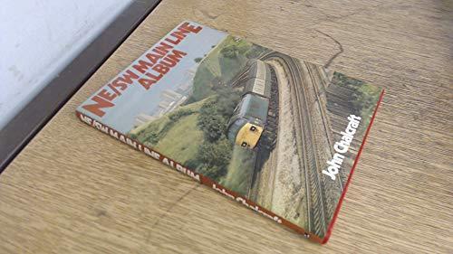 Ne Sw Main Line Album: John Chalcraft