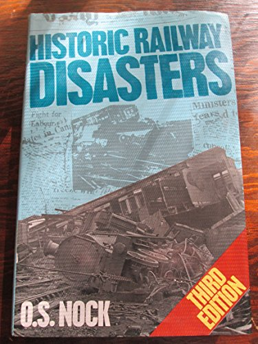 9780711012059: Historic Railway Disasters