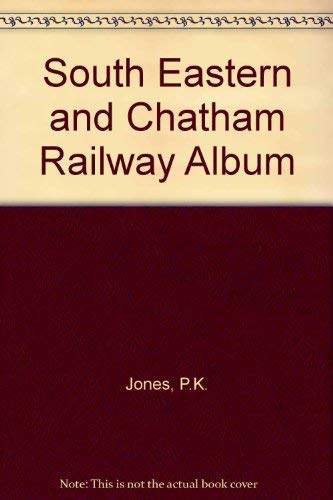 South Eastern & Chatham Railway Album.